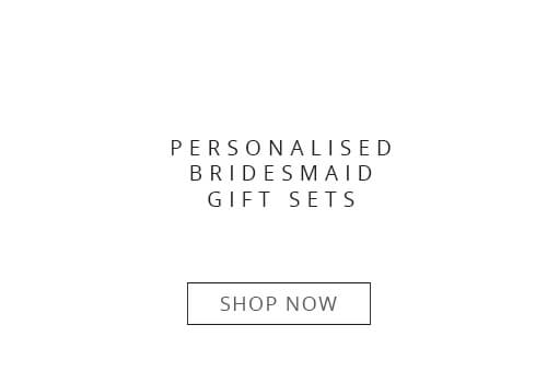 Personalised Bridesmaid Gift Sets